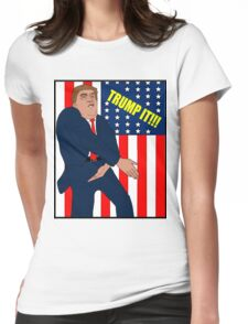 Donald Trump- Trump It Womens Fitted T-Shirt