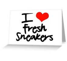I Love Fresh Sneakers - Black Greeting Card