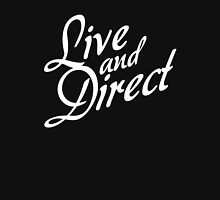 Live and Direct - White Unisex T-Shirt
