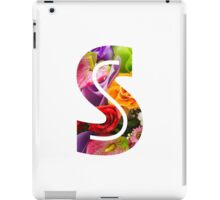 The Letter S - Flowers iPad Case/Skin