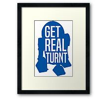 R2D2 - Get Real Turnt Framed Print