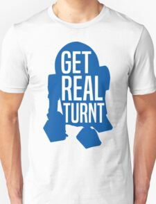 R2D2 - Get Real Turnt Unisex T-Shirt
