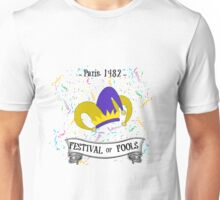 festival of fools Unisex T-Shirt