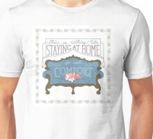 Comfort at Home Unisex T-Shirt