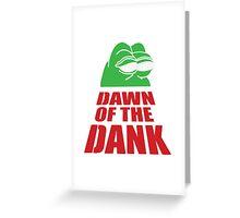 Pepe Dawn Of The Dank frog Greeting Card