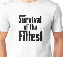 Survival of Tha Fittest - Black Unisex T-Shirt