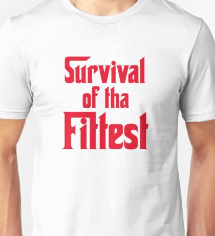 Survival of Tha Fittest - Red Unisex T-Shirt