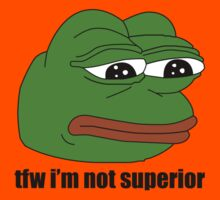 pepe frog tfw im not superior Kids Tee