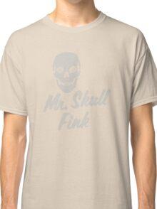 Mr Skull Fink Classic T-Shirt