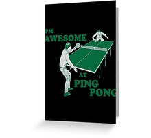 ping pong Greeting Card