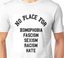 no place for Unisex T-Shirt