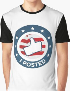 I Posted (9) Graphic T-Shirt
