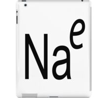 How Salty Are You? iPad Case/Skin