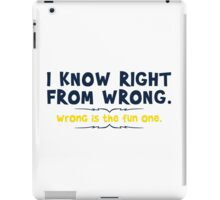 right wrong iPad Case/Skin