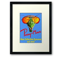 Pray man eyewear - new collection sunglasses out now Framed Print