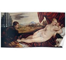 Tiziano Vecellio, Titian - Venus with the Organ Player around 1550 Poster
