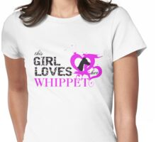 This Girl Loves Her Whippet Womens Fitted T-Shirt