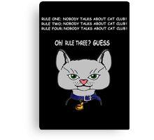 Cat Club ! Canvas Print