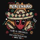 El Mercenario Mexican Food by Olipop