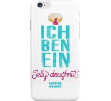 Ich Ben Ein Jelly Doughnut iPhone Case/Skin