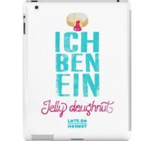Ich Ben Ein Jelly Doughnut iPad Case/Skin