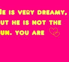 You are the sun Sticker