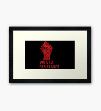Viva La Resistance Framed Print