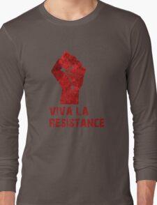 Viva La Resistance Long Sleeve T-Shirt