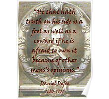 He That Hath Truth On His Side - Defoe Poster
