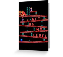 Donkey Kong Get On My Level Design Greeting Card