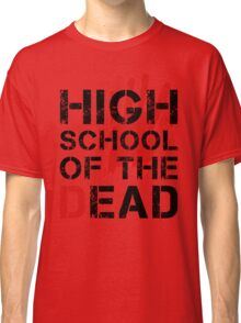 High School of the Dead Classic T-Shirt