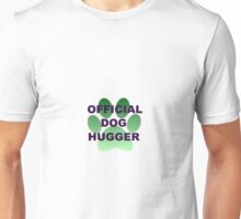 Green Animal Paw Official Dog Hugger Unisex T-Shirt