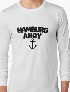 Hamburg Ahoy Long Sleeve T-Shirt