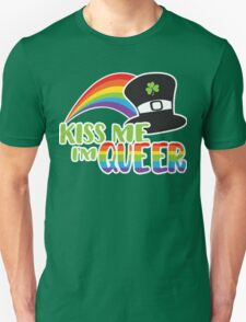 Kiss Me I'm Queer St Patrick's LGBT Pride Unisex T-Shirt