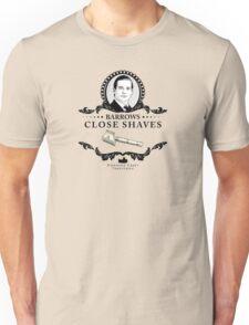 Barrows Close Shave - Downton Abbey Industries Unisex T-Shirt