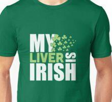 St. Patrick's Day: My liver is irish Unisex T-Shirt