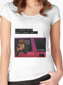 If young metro don't trust you Women's Fitted Scoop T-Shirt