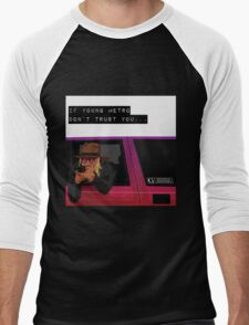 If young metro don't trust you Men's Baseball ¾ T-Shirt