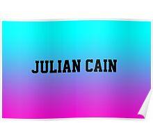 Julian Cain Poster