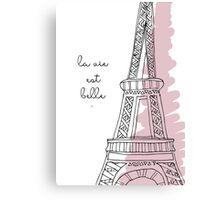 La Vie Est Belle Quote Design Canvas Print