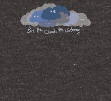But the clouds are watching Zipped Hoodie
