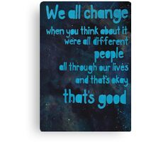 We All Change Pt 1/2 Canvas Print
