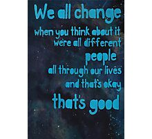 We All Change Pt 1/2 Photographic Print