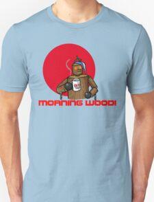 Good Morning Wood!!! Unisex T-Shirt