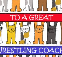 Thanks to a great Wrestling Coach Sticker