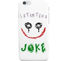 Suicide Squad - 'I Started A Joke' iPhone Case/Skin