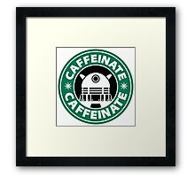 CAFFEINATE!!! Framed Print