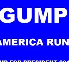 GUMP-MAKE AMERICA RUN AGAIN Sticker
