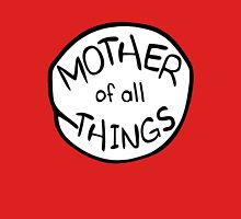Mother of All Things Women's Fitted Scoop T-Shirt