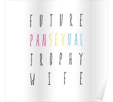 Future Pansexual Trophy Wife Poster
